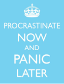 Post image for Procrastination – How To Keep It From Sabotaging Your Plans